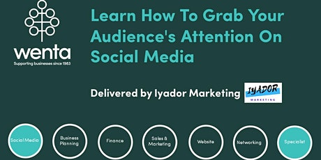 Learn How To Grab Your Audience's Attention On Social Media tickets