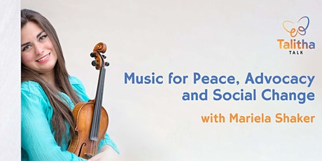 Mariela Shaker: Music for Peace, Advocacy and Social Change with Talitha tickets