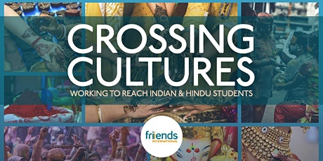 Crossing Cultures - Reaching Indian and Hindu students tickets