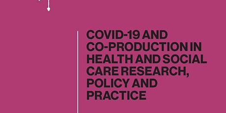Book Launch & Talk: COVID-19 and Co-production in Health and Social Care tickets