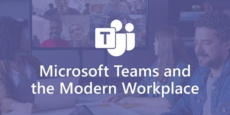 Microsoft Teams and the Modern Workplace Bootcamp Tickets