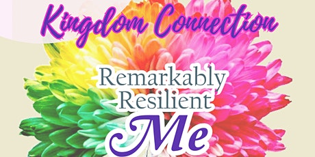 Women's Summit 2021 - Remarkably Resilient Me! tickets