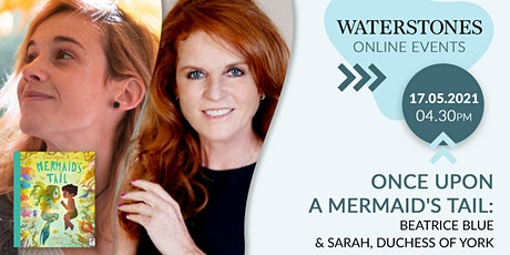 Once upon a Mermaid's Tail Beatrice Blue & Sarah, Duchess of York billets