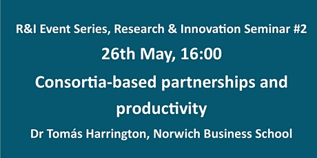 Consortia Based Partnerships and Productivity tickets