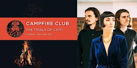 Campfire Club London: The Trials of Cato tickets