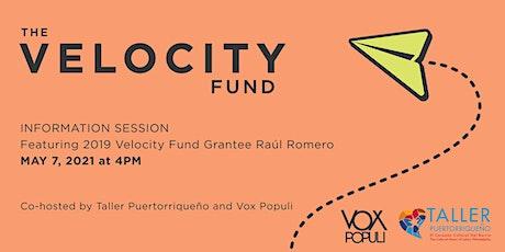 Velocity Fund Information Session with Taller Puertorriqueño + Raúl Romero tickets