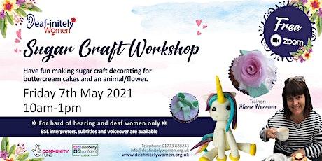 Deaf-initely Women: Sugar Craft Workshop tickets