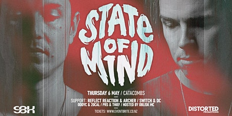 SBK & Distorted present STATE OF MIND / Dunedin tickets