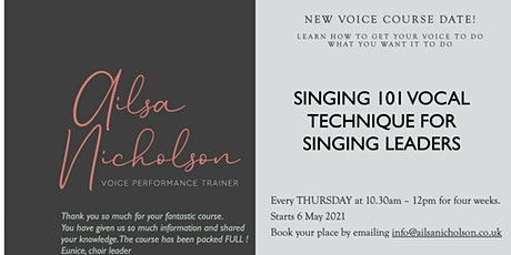 Vocal technique for singing leaders ONLINE four week course tickets