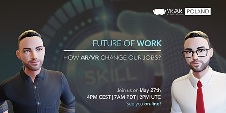 Future of Work. How AR/VR can changes our jobs? tickets