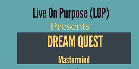 DREAM QUEST MASTERMIND. tickets