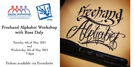 Freehand Alphabet Workshop with Ross Daly tickets