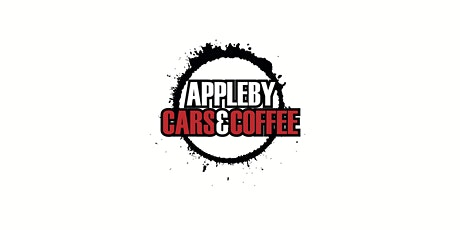 APPLEBY CARS & COFFEE BANK HOLIDAY RUN tickets