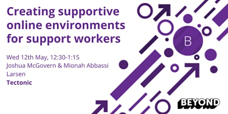 Creating supportive online environments for support workers tickets