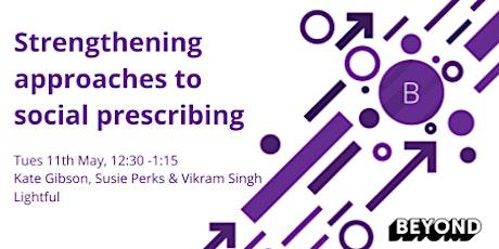 Strengthening approaches to social prescribing tickets