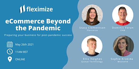 eCommerce Beyond the Pandemic: Preparing your business for success tickets