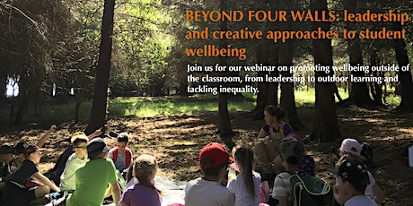 Beyond Four Walls: leadership and creative approaches to student wellbeing tickets