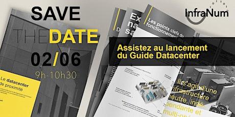 Lancement du guide Datacenter billets
