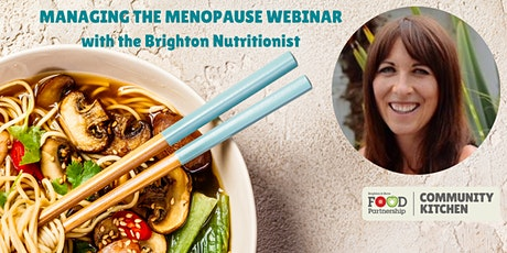 Managing the Menopause with Nutritionist Fran Taylor (online) tickets