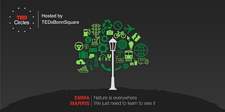 TED Circles hosted by TEDxBonnSquare - Appreciating Earth tickets