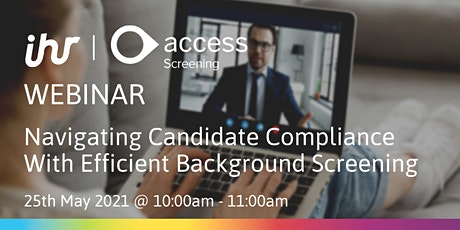 Navigating Candidate Compliance with Efficient Background Screening tickets