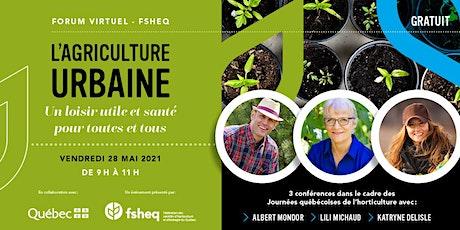 Forum virtuel sur l'agriculture urbaine - FSHEQ billets