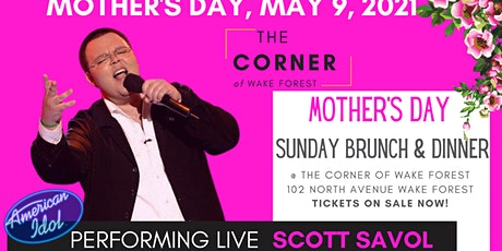 Mother's Day Brunch @ The Corner of Wake Forest tickets