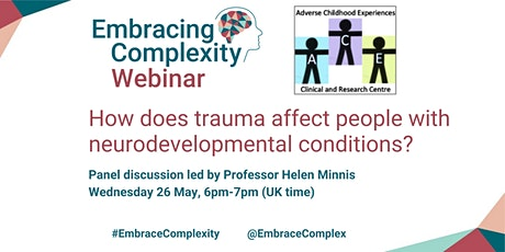 Embracing Complexity Webinar: Trauma and neurodevelopmental conditions tickets