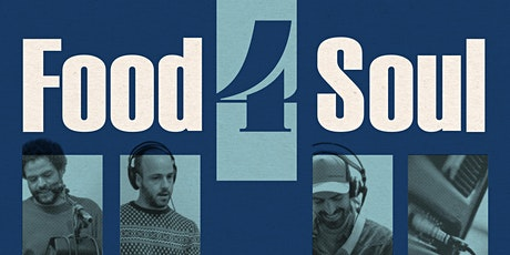 Food 4 Soul en concert tickets