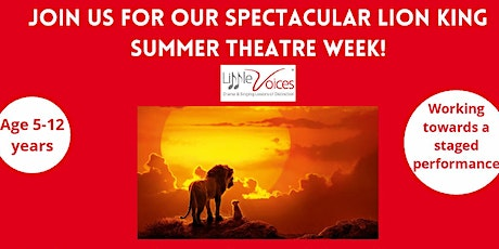 Spectacular Lion King Summer theatre week tickets