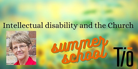 Intellectual Disability and the Church: Summer School tickets