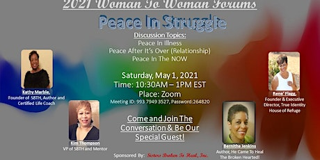 "Woman To Woman! "" Peace In Struggle"" tickets"