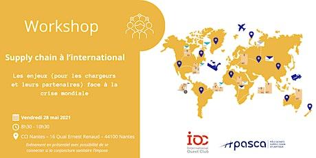 Workshop Supply chain à l'international tickets