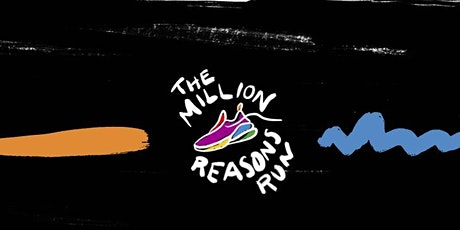 The Million Reasons to Run Event tickets