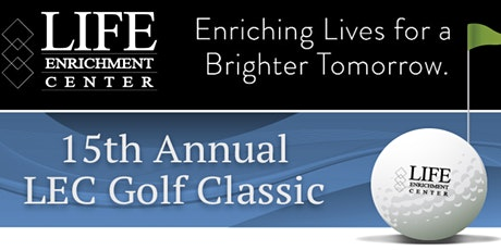 15th Annual Life Enrichment Golf Classic tickets