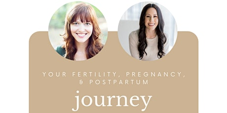 Fertility, Pregnancy, & Postpartum Journey (Part 2) tickets