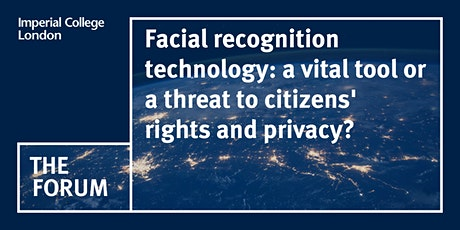 Facial recognition technology: vital tool or threat to citizens' rights? tickets