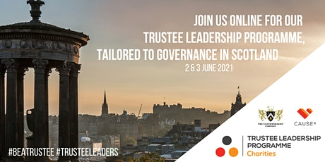 Trustee Leadership Programme - Virtual (for Trustees of Scottish Charities) tickets