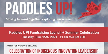 Paddles UP! Fundraising Launch + Summer Celebration tickets