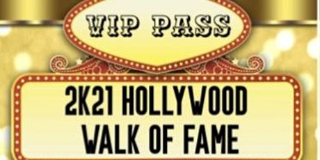2k21 Hollywood  Walk of Fame tickets