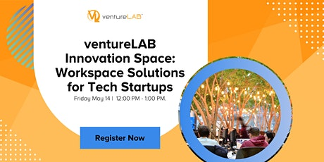 ventureLAB Innovation Space: Workspace Solutions for Tech Startups tickets