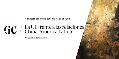 La UE frente a las relaciones China-América Latina entradas