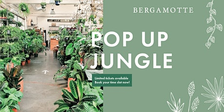 Bergamotte Pop Up Jungle // Göteborg tickets