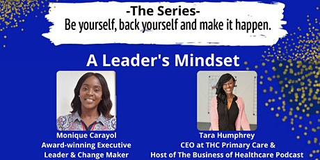 Be Yourself, Back Yourself and Make it Happen webinar - A Leader's Mindset tickets