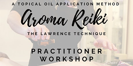 AROMA-Reiki Practitioner Workshop tickets