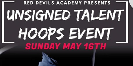Unsigned Talent Hoops Event tickets