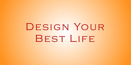 Design Your Best Life tickets