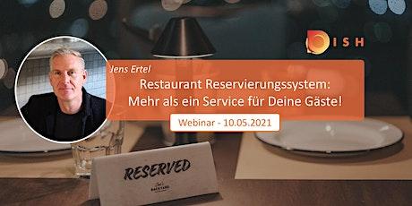 Restaurant-Reservierungssystem – mehr als ein Service für Deine Gäste! Tickets