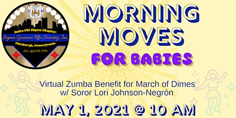 Morning Moves - Zumba Benefit for March of Dimes tickets