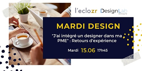 Mardi Design : J'ai intégré un designer dans ma PME billets